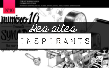 Des sites Inspirants